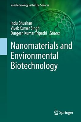 Nanomaterials and Environmental Biotechnology