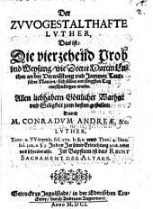 Der zwogestalthafte Luther, Das ist: Die vierzehend Prob und Weysung, wie Doctor Martin Luther an der Verwüstung und Jammer Teutscher Nation, sich selber am jünsten Tag entschuldigen werde