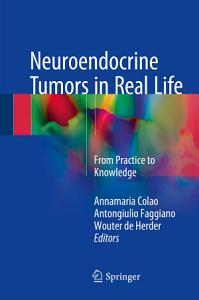 Neuroendocrine Tumors in Real Life