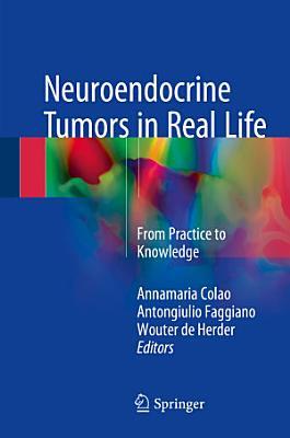 Neuroendocrine Tumors in Real Life