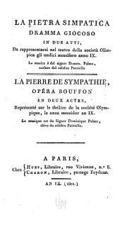 La pietra simpatica, dramma giocoso in due atti ...: La pierre de sympathie, opéra bouffon en deux actes ...