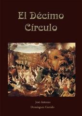 El Décimo Círculo: Novela fantástica y de horror
