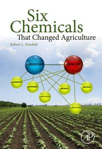 Six Chemicals That Changed Agriculture PDF