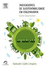 Indicadores de Sustentabilidade em Engenharia: Como Desenvolver