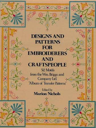 Designs and Patterns for Embroiderers and Craftpeople PDF