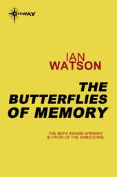 The Butterflies of Memory