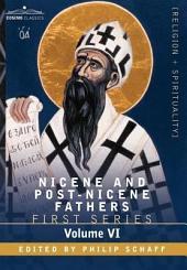 Nicene and Post-Nicene Fathers: First Series, Volume VI St. Augustine