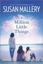 A Million Little Things: A Novel