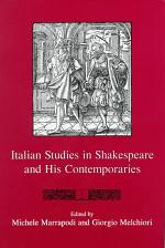 Italian Studies in Shakespeare and His Contemporaries