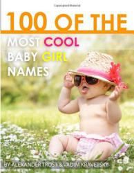 100 of the Most Cool baby Girl Names PDF