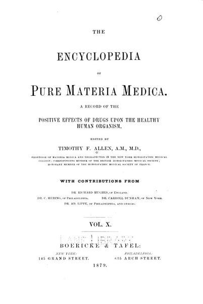 The Encyclopedia Of Pure Materia Medica V 10 1879
