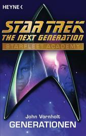 Star Trek - Starfleet Academy: Generationen: Roman