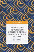 Justice and Revenge in Contemporary American Crime Fiction PDF