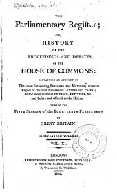 The parliamentary register: or, History of the proceedings and debates of the House of commons, Volume 11