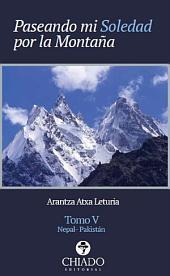 Paseando mi soledad por la montaña: Volumen 5