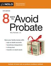 8 Ways to Avoid Probate: Edition 12