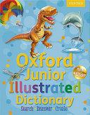 Junior Illustrated Dictionary: Oxford Junior Illustrated Dictionary 2011