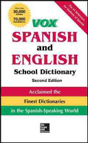 VOX Spanish and English School Dictionary  Hardcover  2nd Edition