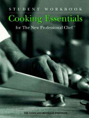 Cooking Essentials for the New Professional Chef  Student Workbook Book
