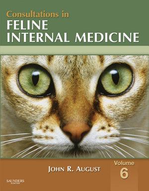 Consultations in Feline Internal Medicine, Volume 6 - E-Book
