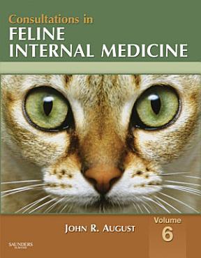 Consultations in Feline Internal Medicine  Volume 6   E Book PDF