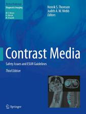 Contrast Media: Safety Issues and ESUR Guidelines, Edition 3