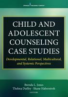 Child and Adolescent Counseling Case Studies PDF