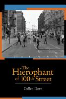 The Hierophant of 100th Street PDF