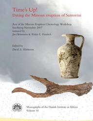 Time S Up Dating The Minoan Eruption Of Santorini Book PDF