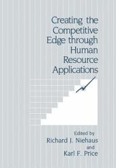 Creating the Competitive Edge through Human Resource Applications