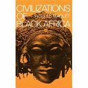 Civilizations of Black Africa