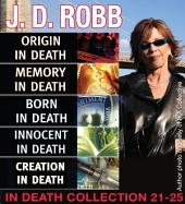 J.D. Robb IN DEATH COLLECTION: Books 21-25