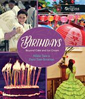 Birthdays: Beyond Cake and Ice Cream