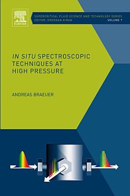 In situ Spectroscopic Techniques at High Pressure