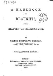 A Handbook of Draughts, with a Chapter on Backgammon