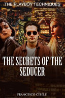 The Secrets of the Seducer PDF
