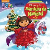 Dora y la aventura de Navidad (Dora La Exploradora)