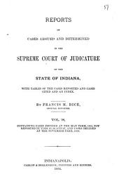 Reports of Cases Argued and Determined in the Supreme Court of Judicature of the State of Indiana: Volume 98