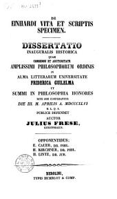 De Einhardi vita et scriptis specimen