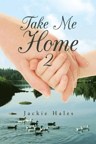 Take Me Home 2