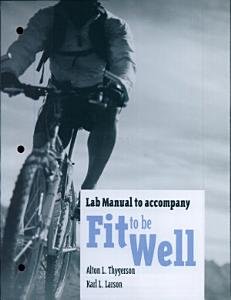 LM  Fit to Be Well Ext Vers Lab Manual Book