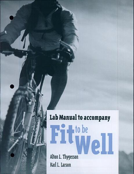 LM- Fit to Be Well Ext Vers Lab Manual
