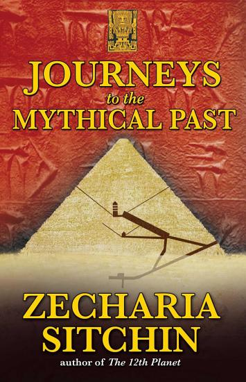 Journeys to the Mythical Past PDF