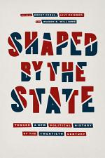 Shaped by the State