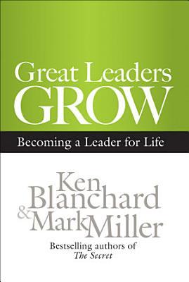 Great Leaders Grow PDF