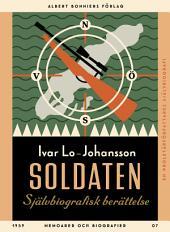 Soldaten: Självbiografisk berättelse