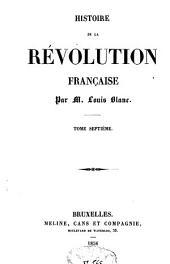 Histoire de la Révolution française: Volume7