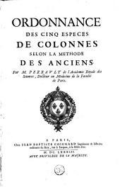 Ordonnance des cinq especes de colonnes selon la methode des anciens