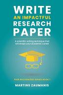 Write an Impactful Research Paper