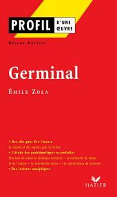 Profil - Zola (Emile) : Germinal: Analyse littéraire de l'oeuvre